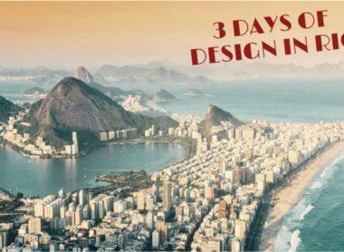 3 Days of Design in Rio